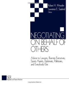 Negotiating on Behalf of Others