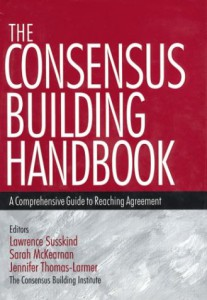 The Consensus Building Handbook